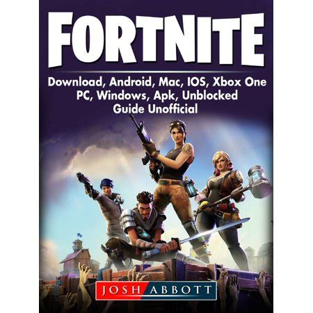 fortnite  android mac ios xbox  pc