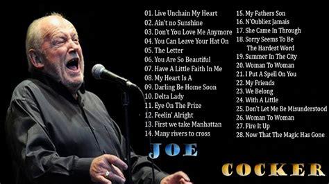 the best of joe cocker live joe cocker greatest hits album best songs of joe