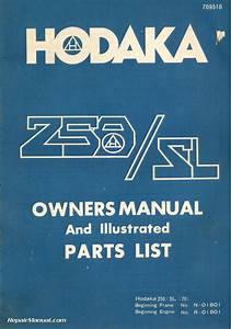 1976 Hodaka 250    Sl  70  Motorcycle Owners Manual And