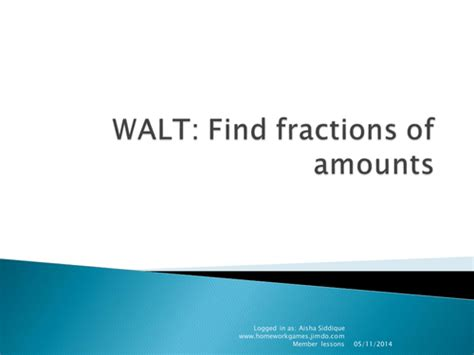 Ppt Of Finding Fractions Of Amounts By Katrinakaif  Teaching Resources Tes