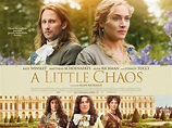 A Little Chaos Movie poster : Teaser Trailer