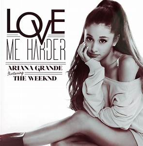 Ariana Grande feat. The Weeknd – Love Me Harder [Official ...
