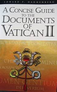 a concise guide to the documents of vatican ii by edward p With a concise guide to the documents of vatican ii