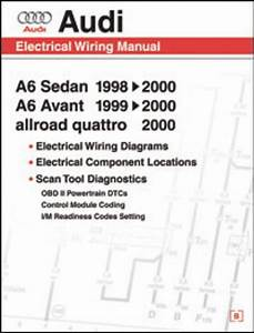 Audi A6 Electrical Wiring  Component Location And Diagnostic Trouble Code Manual