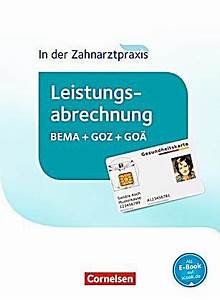 Bema Abrechnung : in der zahnarztpraxis leistungsabrechnung bema goz go sch lerbuch buch ~ Themetempest.com Abrechnung