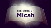 Understanding the Book of Micah - Rocky Creek Church