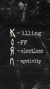 Korn. Positive ... Korn Hater Quotes
