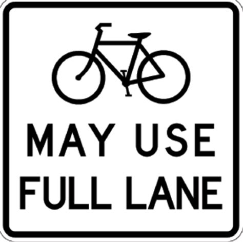 """""""bikes May Use Full Lane"""" Signs Going Up In Maryland. Bakery Signs. Unhappy Signs. Gangster Signs. Ladies Signs. Family Love Signs. Eye Protection Safety Signs Of Stroke. Madness Signs. H20 Signs Of Stroke"""