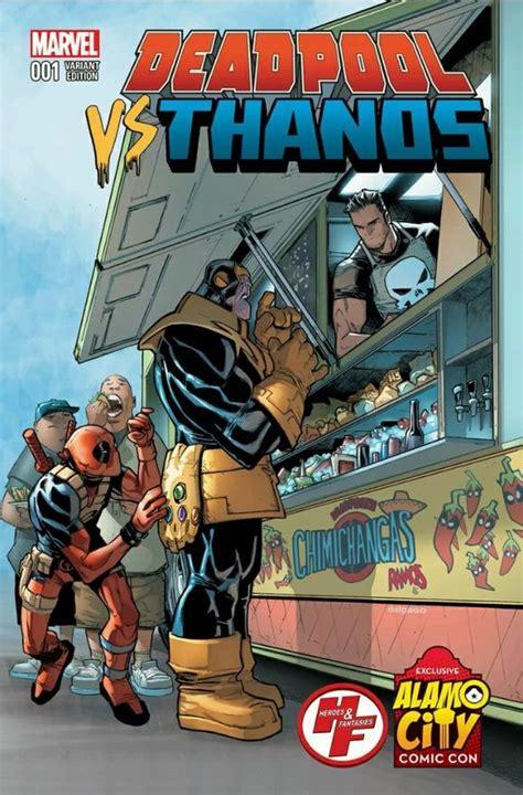Deadpool Vs Thanos #1 Variant Cover  Alamo City Comic Con