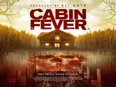 cabin fever world exclusive cabin fever uk poster revealed