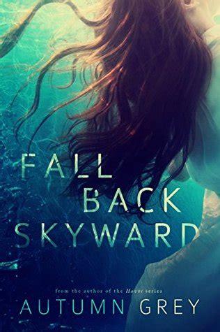 fall  skyward fall    autumn grey reviews