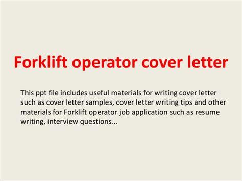 Forklift Operator Resume Cover Letter by Forklift Operator Cover Letter