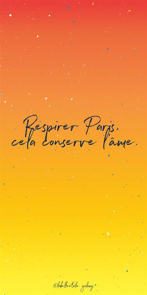Breathe in Paris, it preserves the soul. Victor Hugo ...