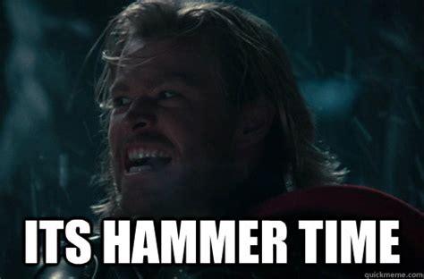 Thor Meme - thor hammer time meme