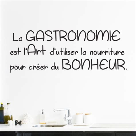 stickers cuisine citation sticker citation cuisine la gastronomie est l 39