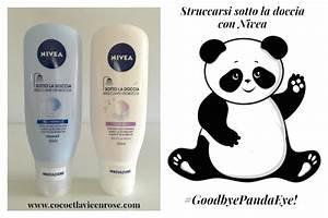 Struccarsi Sotto La Doccia  Goodbye Panda Eye