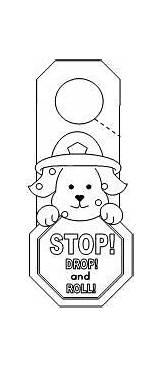 Safety Fire Preschool Drop Roll Stop Door Hanger Crafts Hangers Pages Worksheets Doorknob Coloring Activities Daisies Working Safe Unsafe Firefighter sketch template