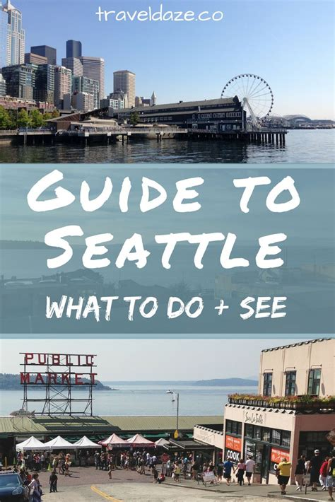seattle visitors bureau 25 best ideas about seattle on seattle travel
