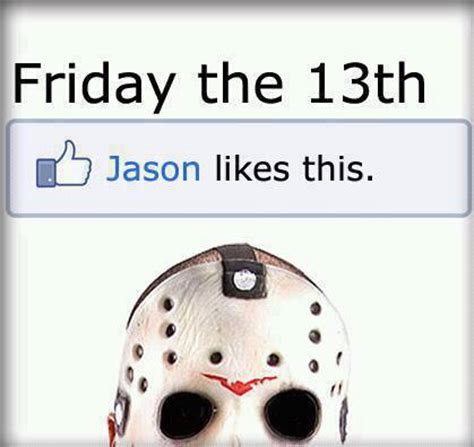 Funny Friday The 13th Memes - 13 funny friday the 13th memes and things dread central