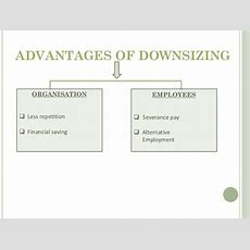 Organisation Restructuring And Downsizing