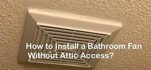 How, To, Install, A, Bathroom, Fan, Without, Access, To, The, Attic