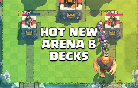 Top 8 Standard Pauper Decks by Best Clash Royale Arena 8 Decks In Season 3 Clash Royale