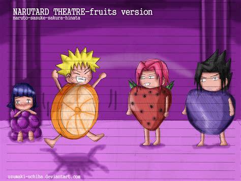 Narutardfruits Version By Uzukun89 On Deviantart