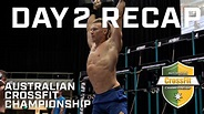 Australian CrossFit Championship -- Day 2 Recap | Morning ...