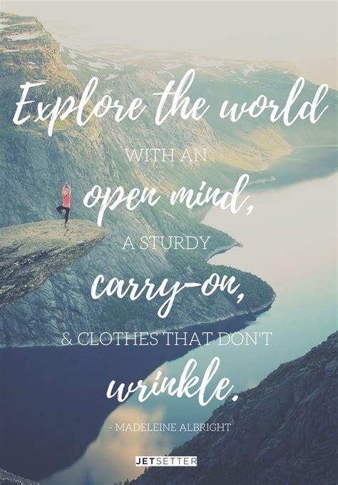 travel quote  madeleine albright travel quotes