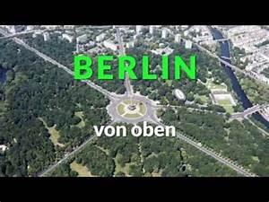 Oberfräse Von Oben Verstellbar : berlin von oben youtube ~ A.2002-acura-tl-radio.info Haus und Dekorationen