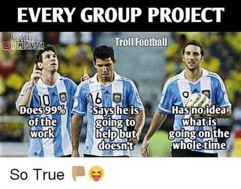 Group Project Memes - 25 best memes about every group project every group project memes