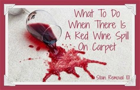 Red Wine Carpet Stain Home Remedy by Red Wine Spill On Carpet Tips For Removing The Stains