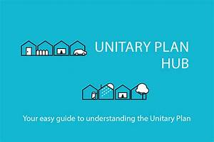 Coming Soon U2026the Easy Guide To The Unitary Plan