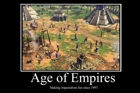 Age Of Empires Memes - age of empires demotivator by party9999999 on deviantart