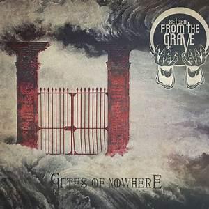 Gates, Of, Nowhere