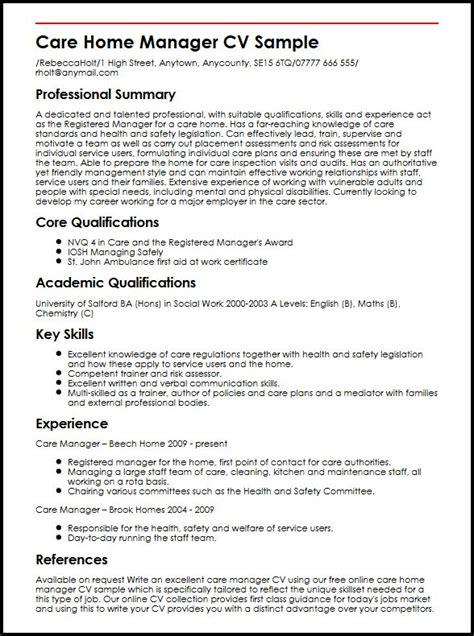 A personal statement needs to show a company what a candidate can offer, whether it's skills or relevant experience. Care Home Manager CV Example - myPerfectCV