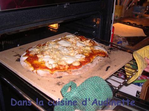 la cuisine d audinette inauguration de ma à pizza dans la cuisine d