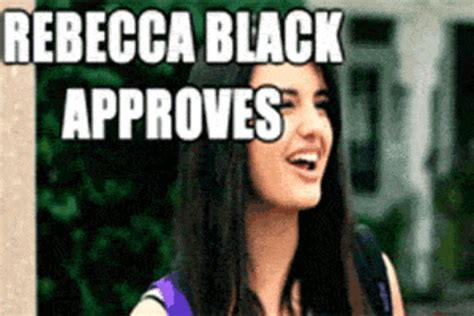 Rebecca Black Friday Meme - friday rebecca black meme memes