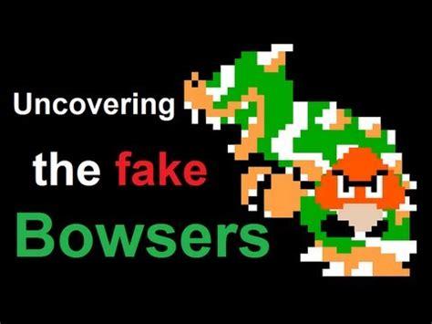 unmasking  fake bowsers  super mario bros bowser