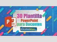 30 Plantillas PowerPoint para Docentes ~ MATERIAL EDUCATIVO