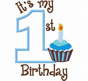 My First Birthday Cupcake Filled Boy one 1 Applique Design ...