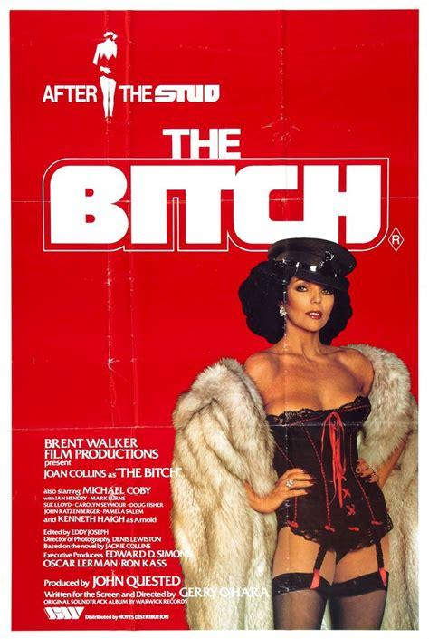 joan collins bitch movie 1979 poster jackie posters haigh movies film john ratzenberger stud title lloyd sue films seymour carolyn