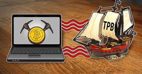 pirate bay  stealing  cpu power   crypto