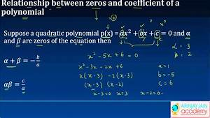 Relationship Between Zeros And Coefficient Of A Polynomial