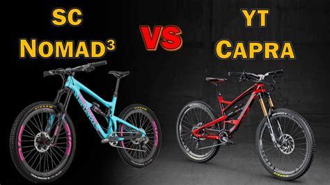 SC Nomad vs YT Capra (2016) - YouTube