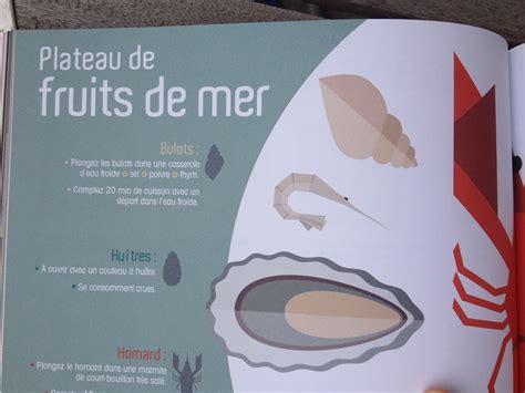 cuisiner les fruits de mer cuisiner sans recettes si vous n avez qu un livre de cuisine basique à la maison c est lui