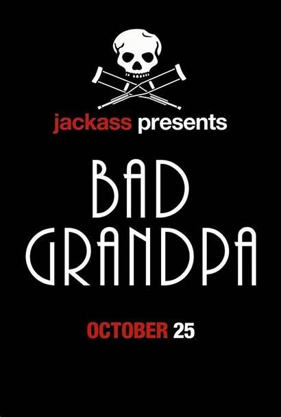 Grandpa Bad Jackass Presents Movie Poster Film