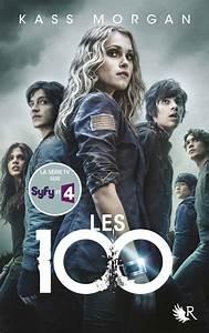 Serie Les 100 : les 100 s rie de livres wiki the 100 fandom powered by wikia ~ Medecine-chirurgie-esthetiques.com Avis de Voitures