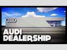 Minecraft Audi Dealership YouTube