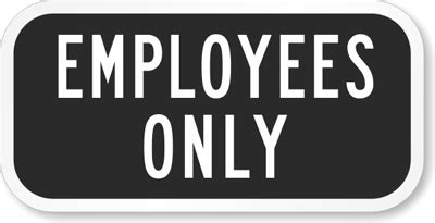 Employees Only Sign  Office Signs, Sku K5383. Claims Signs. Emo Band Signs. Funky Signs Of Stroke. Safety Topic Signs Of Stroke. Environmental Design Signs Of Stroke. Fire Drill Signs Of Stroke. Parade Signs Of Stroke. Horoscopes Signs